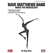Cherry Lane Dave Matthews Band - Under the Microscope Guitar Educational Series
